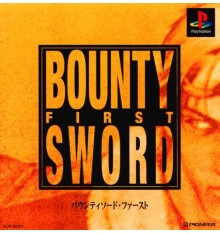 Bounty Sword First PS1